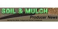 Soil & Mulch Producer News